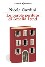 Book cover of Le parole perdute di Amelia Lynd