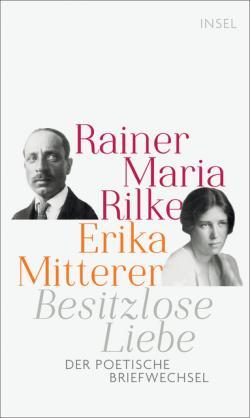 Rainer Maria Rilke and Erika Mitterer, Poetic Correspondence 1924-1926