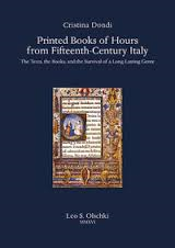 Printed Books of Hours from Fifteenth-Century Italy. The Texts, the Books, and the Survival of a Long-Lasting Genre