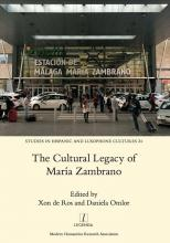 The Cultural Legacy of María Zambrano