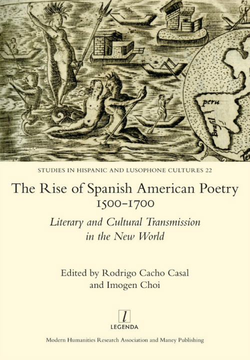 The Cover of The Rise of Spanish American Poetry 1500-1700